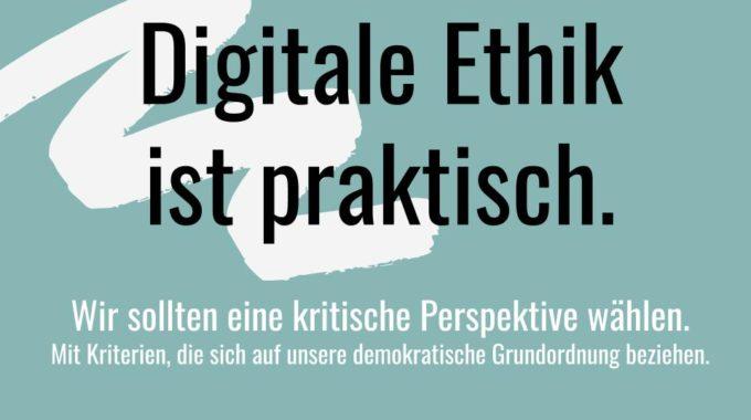 Digitale Ethik Ist Praktisch
