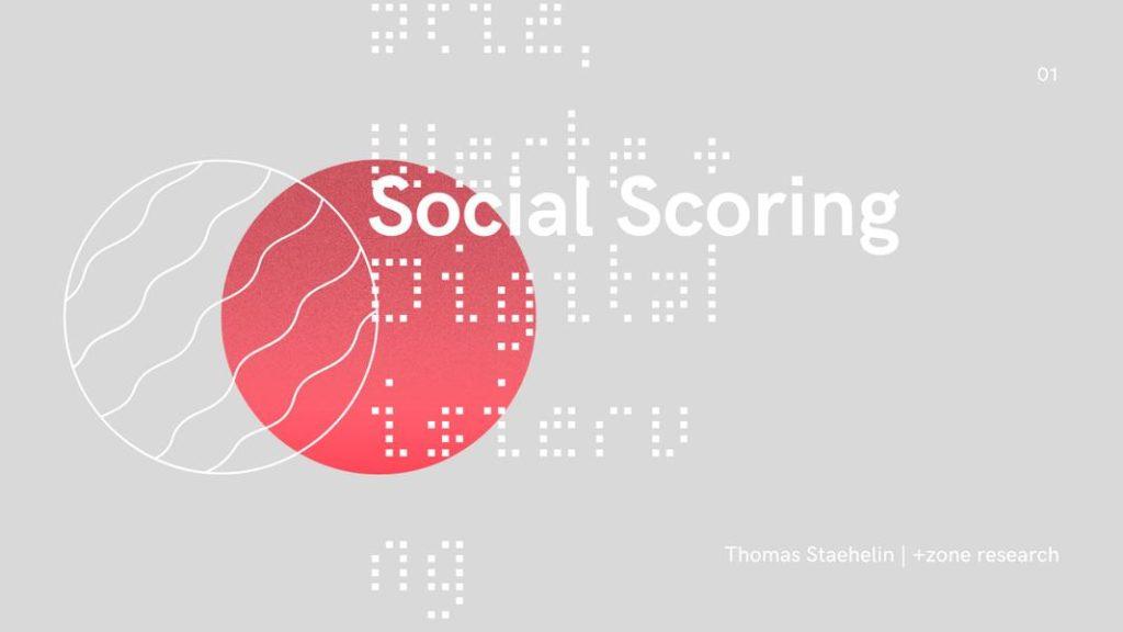 Social Scoring - Welche Werte zählen?